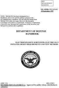 A norma MIL STD 1512, de 21 de marco de 1972, foi redesignada como handbook MIL HDBK 1512 em 30 de setembro de 1997